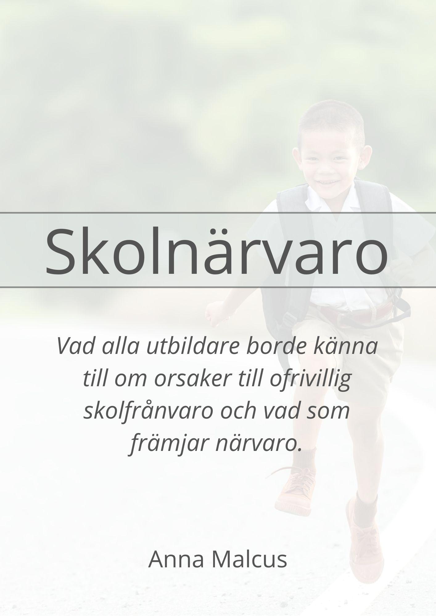 Framsidan på broschyren Skolnärvaro. Den transparanta bilden visar en glad pojke som skuttar framåt vägen med en ryggsäck på ryggen.